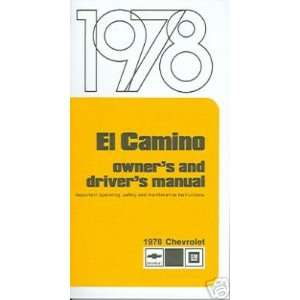 1978 CHEVROLET EL CAMINO Owners Manual User Guide