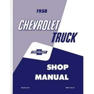 1958 CHEVY PICKUP TRUCK Shop Service Repair Manual Book Automotive