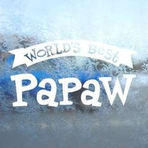 Worlds Best Papaw White Decal Car Window Laptop White