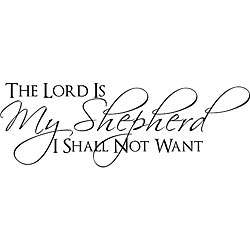 Shepherd I Shall Not Want Bible Verse Vinyl Wall Art