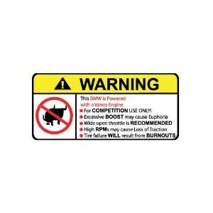 BMW Vanos No Bull, Warning decal, sticker