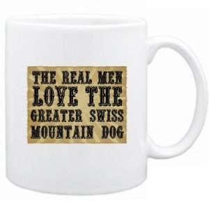 New  The Real Men Love The Greater Swiss Mountain Dog  Mug Dog