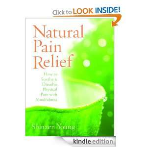 Natural Pain Relief Shinzen Young  Kindle Store