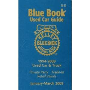 Used Car Guide Jan March 2009 Consumer Edition (Kelley Blue Book Used