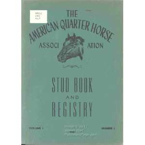 of the American Quarter Horse Association 1945 Volume 1 Number 3